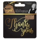 Sara Signature : Black & Gold - Metal Die - Thank You